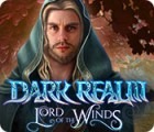 Dark Realm: Lord of the Winds Spiel