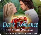 Dark Romance 3: The Swan Sonata Collector's Edition Spiel