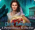 Dark Romance: Eine Show zum Sterben Spiel