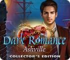 Dark Romance: Ashville Sammleredition Spiel