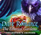 Dark Romance: The Ethereal Gardens Collector's Edition Spiel
