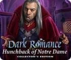 Dark Romance: Der Glöckner von Notre Dame Sammleredition Spiel