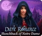 Dark Romance: Der Glöckner von Notre Dame Spiel