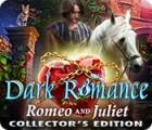 Dark Romance: Romeo und Julia Sammleredition Spiel