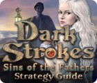 Dark Strokes: Sins of the Fathers Strategy Guide Spiel