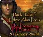 Dark Tales: Edgar Allan Poe's The Premature Burial Strategy Guide Spiel