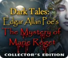Dark Tales™: Edgar Allan Poe's The Mystery of Marie Roget Collector's Edition Spiel
