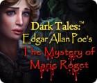 Dark Tales: Edgar Allan Poes Das Geheimnis der Marie Rogêt Spiel