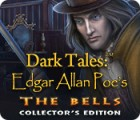 Dark Tales: Edgar Allan Poe's The Bells Collector's Edition Spiel