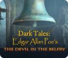 Dark Tales: Edgar Allan Poe's The Devil in the Belfry Spiel