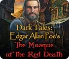 Dark Tales: Die Maske des Roten Todes von Edgar Allan Poe Spiel