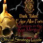 Dark Tales: Edgar Allan Poe's Murders in the Rue Morgue Strategy Guide Spiel