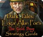Dark Tales: Edgar Allan Poe's The Gold Bug Strategy Guide Spiel