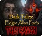 Dark Tales: Der Rabe von Edgar Allan Poe Spiel