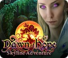 Dawn of Hope: Skyline Abenteuer Spiel