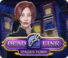 Dead Link: Pages Torn Spiel
