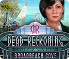 Dead Reckoning: Broadbeach Cove Spiel