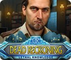Dead Reckoning: Lethal Knowledge Spiel