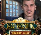 Dead Reckoning: Snowbird's Creek Sammleredition Spiel