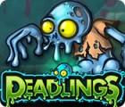 Deadlings Spiel