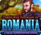 Tod in Rumänien: Ein Dana Knightstone Roman Spiel