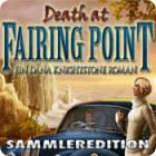 Death at Fairing Point: Ein Dana Knightstone Roman Sammleredition Spiel
