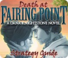 Death at Fairing Point: A Dana Knightstone Novel Strategy Guide Spiel