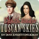 Death Under Tuscan Skies - Ein Dana Knightstone Roman Spiel