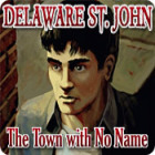 Delaware St. John: The Town with No Name Spiel