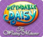 Dependable Daisy: The Wedding Makeover Spiel