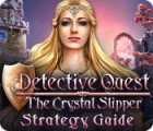 Detective Quest: The Crystal Slipper Strategy Guide Spiel