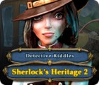 Detektivrätsel: Sherlocks Vermächtnis 2 Spiel