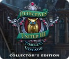 Detectives United III: Timeless Voyage Collector's Edition Spiel