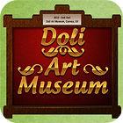 Doli Art Museum Spiel