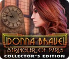 Donna Brave: And the Strangler of Paris Collector's Edition Spiel