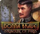Donna Brave: Der Würger von Paris Spiel