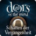 Doors of the Mind: Schatten der Vergangenheit Spiel