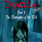 Dracula Series Part 3: The Destruction of Evil Spiel