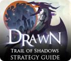 Drawn: Trail of Shadows Strategy Guide Spiel