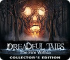 Dreadful Tales: The Fire Within Collector's Edition Spiel
