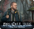 Dreadful Tales: The Fire Within Spiel