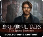 Dreadful Tales: The Space Between Collector's Edition Spiel