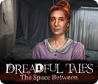 Dreadful Tales: Das Grauen Spiel