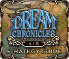 Dream Chronicles: The Book of Air Strategy Guide Spiel
