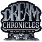 Dream Chronicles The Chosen Child Spiel