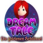 Dream Tale: Die goldenen Schlüssel Spiel