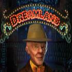 Dreamland Spiel