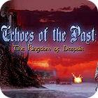 Echoes of the Past: Das Königreich der Verzweiflung Sammleredition Spiel