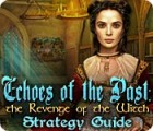 Echoes of the Past: The Revenge of the Witch Strategy Guide Spiel