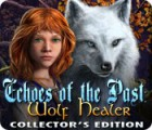 Echoes of the Past: Die Wolfsheiler Sammleredition Spiel